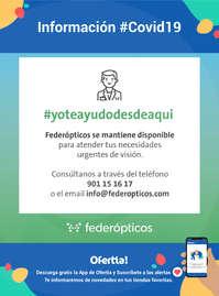 Información Federópticos #covid19 #yotayudodesdeaquí