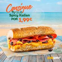 Consigue tu Sub Spicy Italian por 1,99€