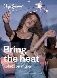 Bring the heat - Colección Mujer
