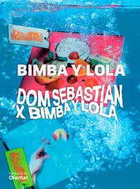 Dom Sebastian x Bimba y Lola