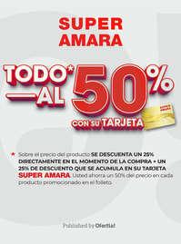 Todo* al 50% con su tarjeta Super Amara