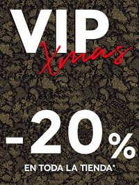 Vip Xmas -20% en toda la tienda