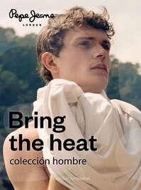 Bring the heat - Colección Hombre
