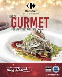 Idees Gurmet per a totes les famílies